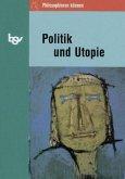Politik und Utopie