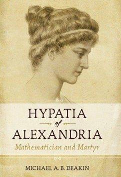 Hypatia of Alexandria - Deakin, Michael