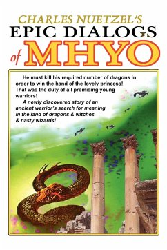The Epic Dialogs of Mhyo - Nuetzel, Charles
