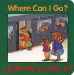 Where Can I Go? / Adonde puedo ir?