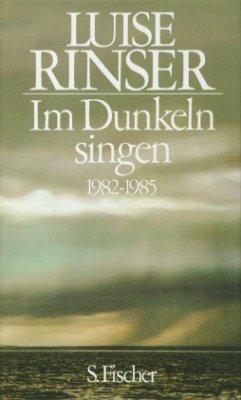 Im Dunkeln singen - Rinser, Luise