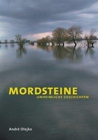 Mordsteine - Olejko, Andre