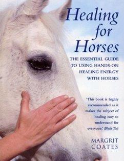 Healing For Horses - Coates, Margrit