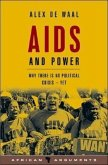 AIDS and Power: Why There Is No Political Crisis - Yet