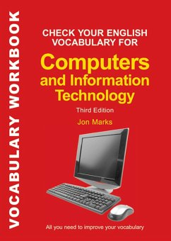 Check Your English Vocabulary for Computers and Information Technology - Marks, Jonathan