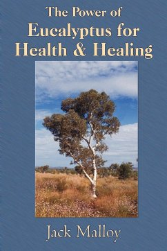 The Power of Eucalyptus for Health & Healing