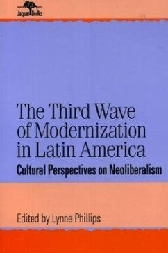 The Third Wave of Modernization in Latin America