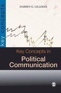 Key Concepts in Political Communication - Lilleker, Darren G.