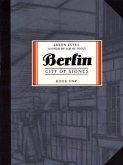 Berlin Book One: City of Stones