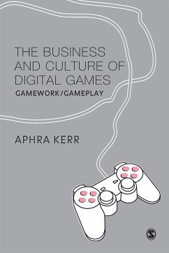 The Business and Culture of Digital Games