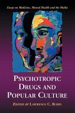Psychotropic Drugs and Popular Culture