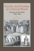 Family and Frontier in Colonial Brazil