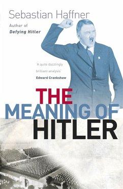 The Meaning of Hitler - Haffner, Sebastian
