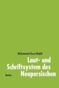 Laut- und Schriftsystem des Neupersischen - Majidi, Mohammed-Reza