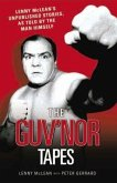 The Guv'nor Tapes: Lenny McLean's Unpublished Stories, as Told by the Man Himself