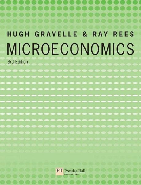 hugh gravelle and ray rees microeconomics 3rd edition pdf