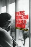 Eyewitness: Writings from the Ordeal of Communism