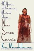 Not Since Carrie: Forty Years of Broadway Musical Flops