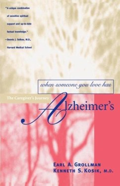 When Someone You Love Has Alzheimer's - Grollman, Earl A.