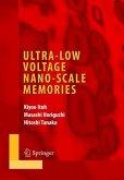 Ultra-Low Voltage Nano-Scale Memories
