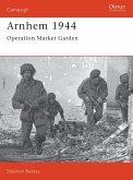 Arnhem 1944: Operation 'market Garden'
