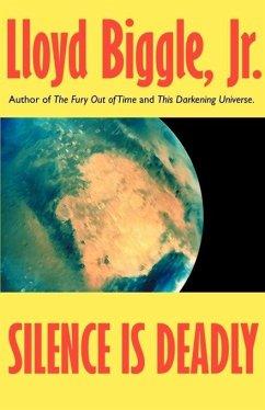 Silence is Deadly - Biggle, Lloyd Jr.