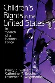 Children′s Rights in the United States: In Search of a National Policy