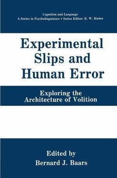 Experimental Slips and Human Error - Baars, Bernard J. (Hrsg.)