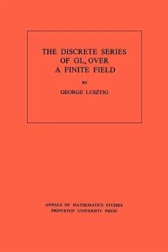 Discrete Series of GLn Over a Finite Field. (AM-81), Volume 81 - Lusztig, George