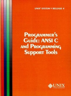 UNIX System V Release 4 Programmer's Guide Ansi C and Programming Support Tools - The UNIX System Group
