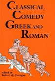Classical Comedy: Greek and Roman: Six Plays