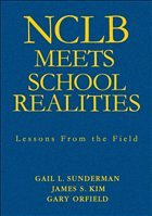 Nclb Meets School Realities: Lessons from the Field