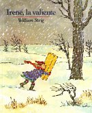 Irene, La Valiente: Spanish Paperback Edition of Brave Irene