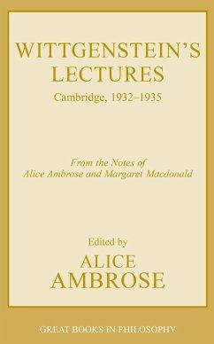 Wittgenstein's Lectures - Wittgenstein, Ludwig