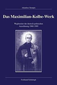 Das Maximilian-Kolbe-Werk