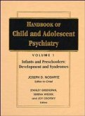 Handbook of Child and Adolescent Psychiatry, Infancy and Preschoolers: Development and Syndromes