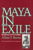 Maya in Exile