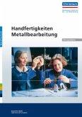 Handfertigkeiten Metallbearbeitung - Übungsblätter
