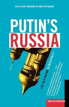 Putin's Russia - Politkovskaya, Anna