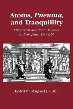 Atoms, Pneuma and Tranquillity - Osler, Margaret J. (ed.)