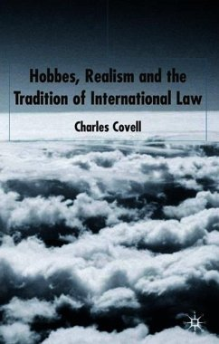 Hobbes, Realism and the Tradition of International Law - Covell, C.
