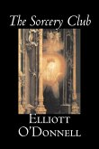 The Sorcery Club by Elliott O'Donnell, Fiction, Fantasy