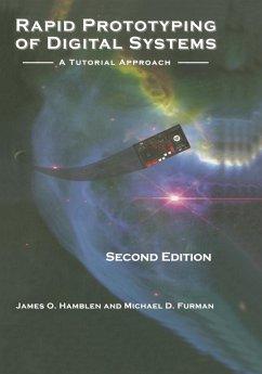 Rapid Prototyping of Digital Systems: A Tutorial Approach - Hamblen, James O.; Furman, Michael D.