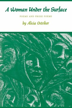 A Woman Under the Surface - Ostriker, Alicia