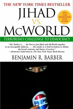 Jihad vs. McWorld - Barber, Benjamin R.