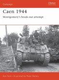 Caen 1944: Montgomery's Break-Out Attempt