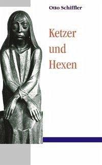 Ketzer und Hexen