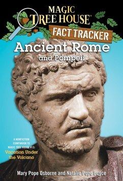 Ancient Rome and Pompeii - Osborne, Mary Pope; Boyce, Natalie Pope