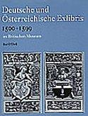 Deutsche Und Österreichische Exlibris 1500-1599 Im Department of Prints and Drawings Im Britischen Museum