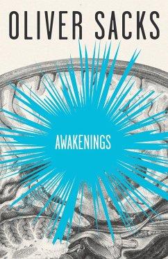 Awakenings - Sacks, Oliver